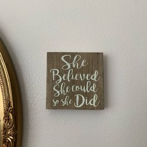 """""""She Believed She Could So She Did"""" Quote Decor"""